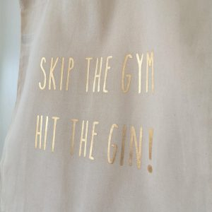 Skip The Gym, Hit the Gin!